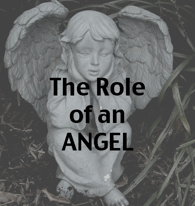 The Role of an Angel