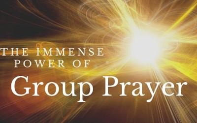 The Immense Power of Group Prayer