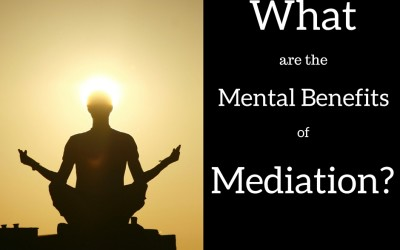 What are the Mental Benefits of Meditation?