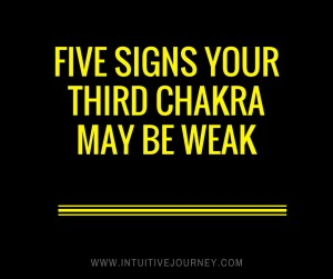 third chakra may be weak