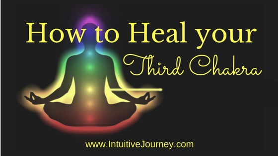 how to heal your third chakra
