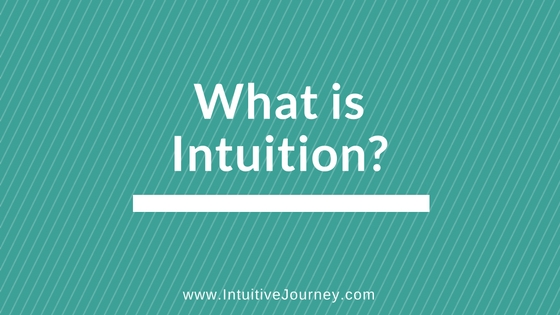 What is Intuition?