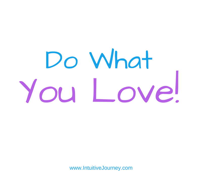 Do What You Love Most