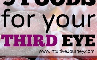 Top 5 Third Eye Foods to Eat for Your Third Eye Chakra