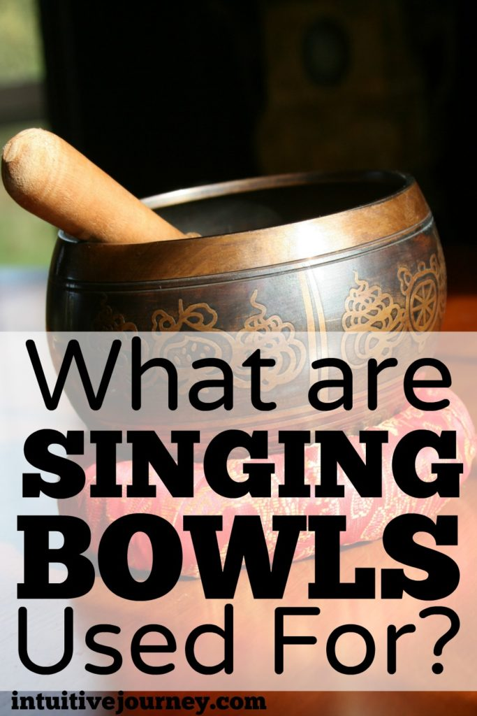 What are singing bowls used for? I didn't know they could be used for so many things.