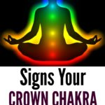 Signs Your Crown Chakra Is Opening