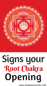 Signs your root chakra is opening.