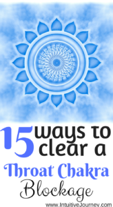 15 ways to clear a throat chakra blockage