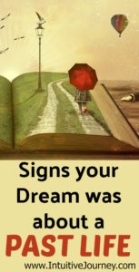 Signs your dream was from a past life. This is interesting, I never knew how to tell if my dream was from a past life before.