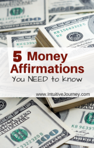 5 money affirmations you need to know to bring an abundance of money into your life
