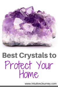 best crystals to protect your home
