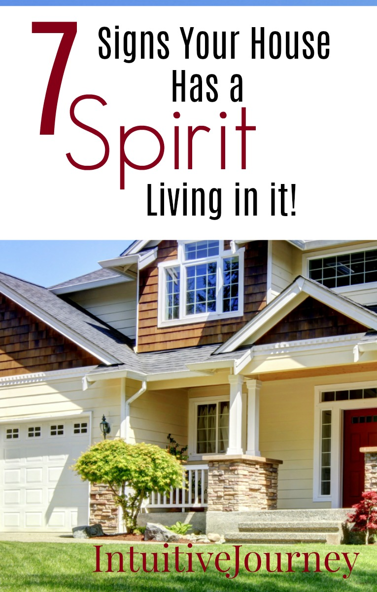 7 Signs your House has a Spirit Living in it. This list is great! I had a feeling we had a ghost in our house