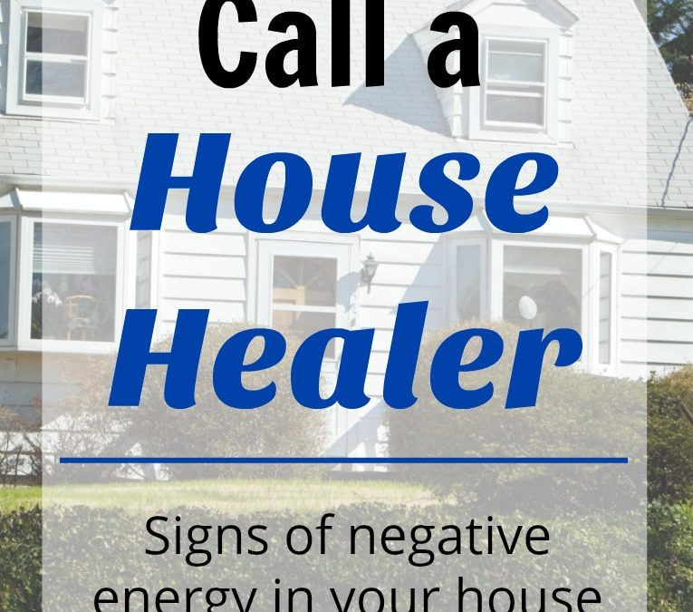 When to Call a House Healer
