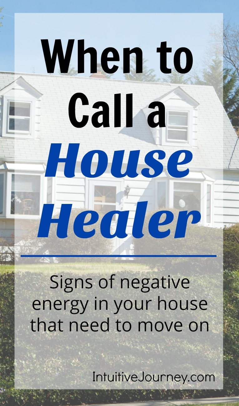 When to call a house healer - signs of negative energy in your house