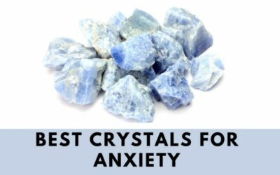 5 Best Crystals for Anxiety