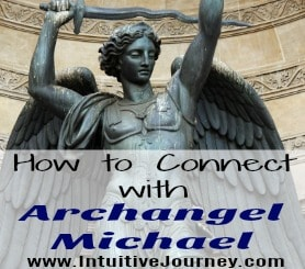 4 Ways to Connect with Archangel Michael (It's Easier than you Think!)