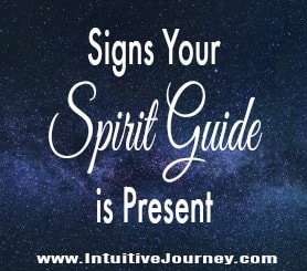 Signs Your Spirit Guide is Present