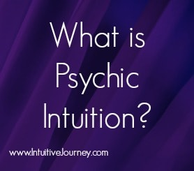 All About Psychic Intuition