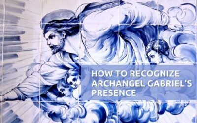 How to Recognize When Archangel Gabriel is Present