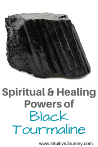 Spiritual & Healing Powers of Black Tourmaline